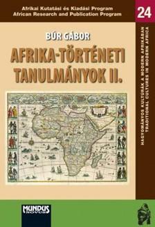 Búr Gábor - Afrika-történeti tanulmányok II. [eKönyv: pdf]