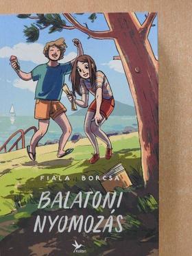 Fiala Borcsa - Balatoni nyomozás [antikvár]