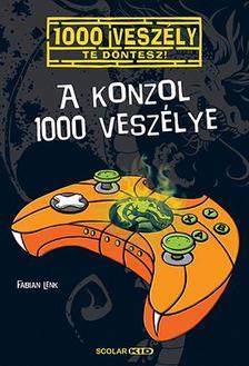 Fabian Lenk - A konzol 1000 veszélye