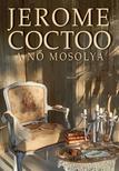 Jerome Coctoo - A NŐ MOSOLYA
