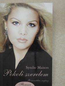 Syndie Maison - Pokoli szerelem [antikvár]