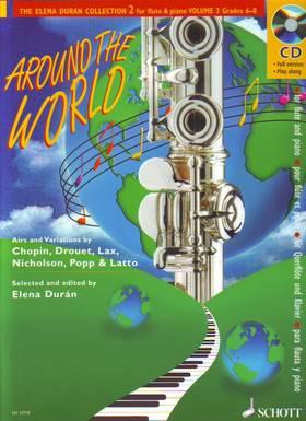 AROUND THE WORLD FOR FLUTE AND PIANO GRADES 6-8 (ELENA DURÁN) PLUS CD