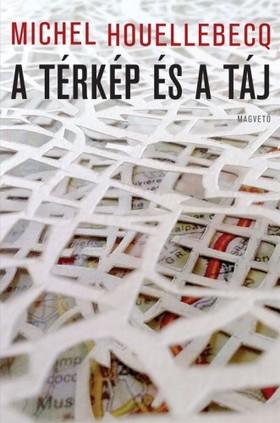 Michel Houellebecq - A térkép és a táj [eKönyv: pdf, epub, mobi]