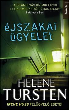 Helene Tursten - ÉJSZAKAI ÜGYELET