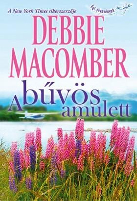 Debbie Macomber - A bűvös amulett