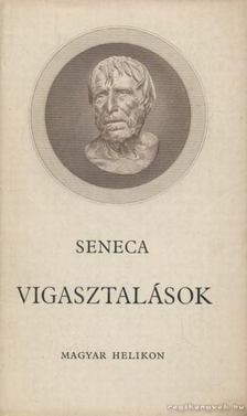 LUCIUS ANNAEUS SENECA - Vigasztalások [antikvár]