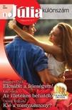 Maureen Child, Kate Hardy, Christie Ridgway - Júlia különszám 32. kötet (Elcsábít a feleségem!, Az illetékes behatoló, Kié a menyasszony?) [eKönyv: epub, mobi]