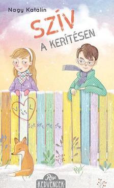 Nagy Katalin - Szív a kerítésen