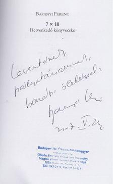 Baranyi Ferenc - 7x10 - Hetvenkedő könyvecske (dedikált) [antikvár]