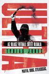 Jones,Tobias - ULTRA-Az olasz futball sötét oldala