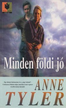 Anne Tyler - Minden földi jó [antikvár]