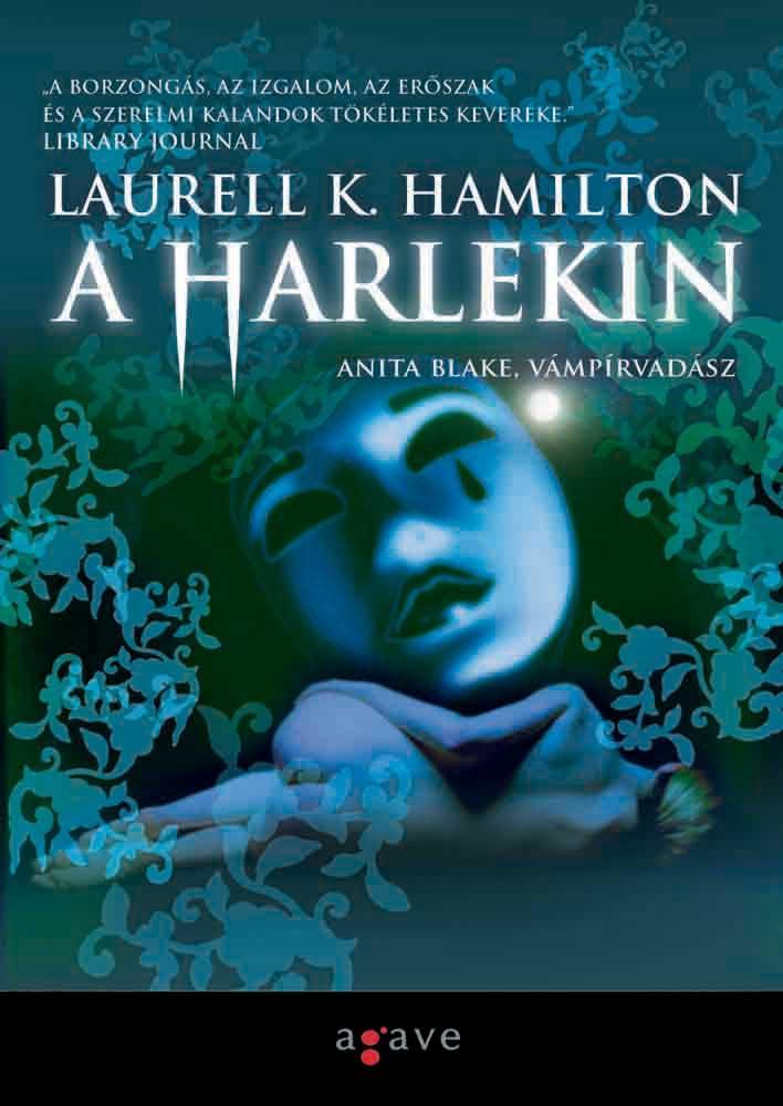 LAURELL K. HAMILTON 1963 ban született. Miután édesanyja