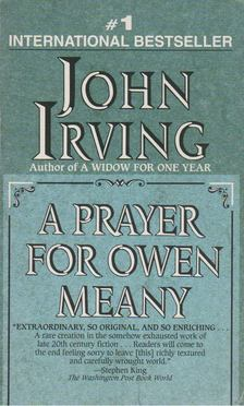 John Irving - A Prayer for Owen Meany [antikvár]
