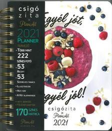 Csigó Zita - Egyél jót, legyél jól - Határidőnaplóval (2021)