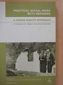 András Kováts - Practical Social Work With Refugees [antikvár]