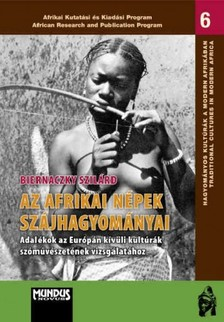 Biernaczky Szilárd - Az afrikai népek szájhagyományai [eKönyv: pdf]