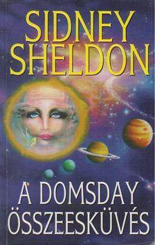 Sheldon Sidney - A Domsday összeesküvés [antikvár]
