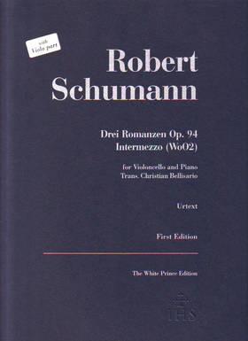 Schumann, Robert - DREI ROMANZEN OP.94 & INTERMEZZO (WoO2) FOR VIOLONCELLO AND PIANO URTEXT WITH VIOLA PART