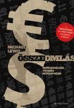 Michael Lewis - Összeomlás - Adósságválság, tõzsdék, devizapiacok