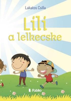 Csilla Lakatos - Lili a lelkecske [eKönyv: epub, mobi]