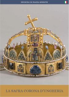 Moravetz Orsolya - La Sacra Corona d'Ungheria