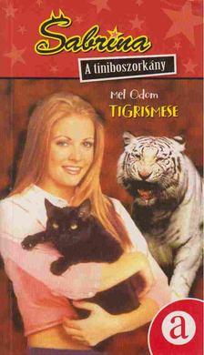 Mel Odom - Tigrismese [antikvár]