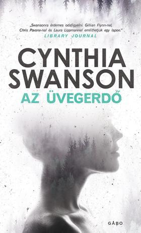 Cynthia Swanson - Az üvegerdő