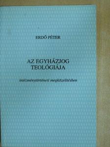 Erdő Péter - Az egyházjog teológiája [antikvár]