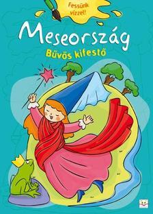Bárcziné Sowa Halina - magyar szöveg - MESEORSZÁG - BŰVÖS KIFESTŐ