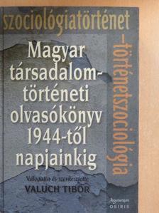 Andorka Rudolf - Magyar társadalomtörténeti olvasókönyv 1944-től napjainkig [antikvár]