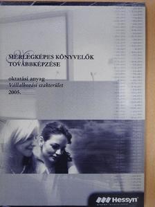 Dr. Báthori Zsuzsa - Mérlegképes könyvelők továbbképzése 2005. [antikvár]