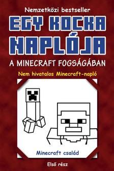 Minecraft Family - A Minecraft fogságában (Egy kocka naplója 1.)