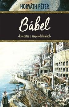 Horváth Péter - Bábel [eKönyv: epub, mobi]