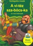 Szalay Könyvkiadó - A vi-téz sza-bócs-ka és más történetek - Szótagolós mesék