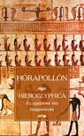 Hórapollón - Hieroglyphica - Az egyiptomi írás magyarázata
