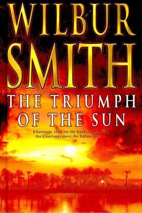 WILBUR SMITH - The Triumph of the Sun [antikvár]