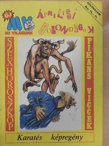 Jokó Csaba - Új Mi Világunk 1987. áprilisi különszám [antikvár]