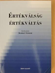 András Ferenc - Értékválság - értékváltás [antikvár]