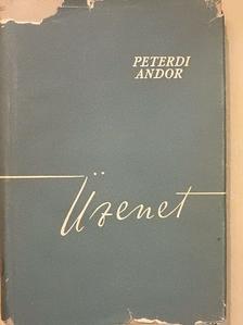 Peterdi Andor - Üzenet [antikvár]