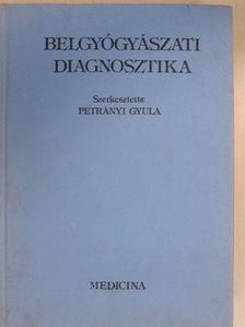 Büki Béla - Belgyógyászati diagnosztika [antikvár]
