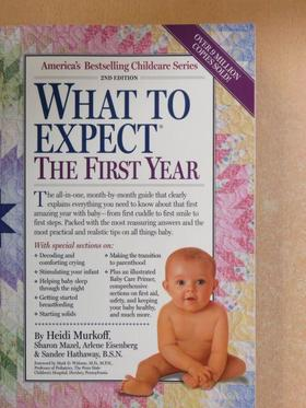 Arlene Eisenberg - What To Expect The First Year [antikvár]