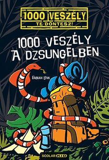 Fabian Lenk - 1000 veszély a dzsungelben