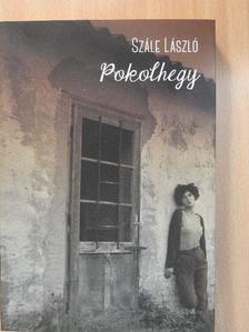 Szále László - Pokolhegy [antikvár]