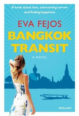 Fejős Éva - Bangkok Transit [eKönyv: epub, mobi]