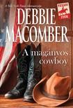Debbie Macomber - A magányos cowboy [eKönyv: epub, mobi]