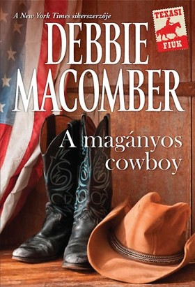 Debbie Macomber - A magányos cowboy