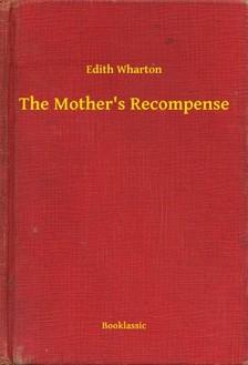 Edith Wharton - The Mother's Recompense [eKönyv: epub, mobi]