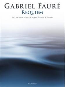 FAURÉ - REQUIEM. SATB CHOIR, ORGAN, HARP, VIOLIN & CELLO (SCORE AND PARTS)