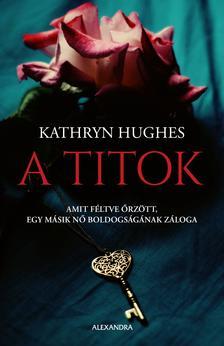 Hughes, Kathryn - A titok