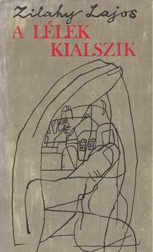 Zilahy Lajos - A lélek kialszik [antikvár]